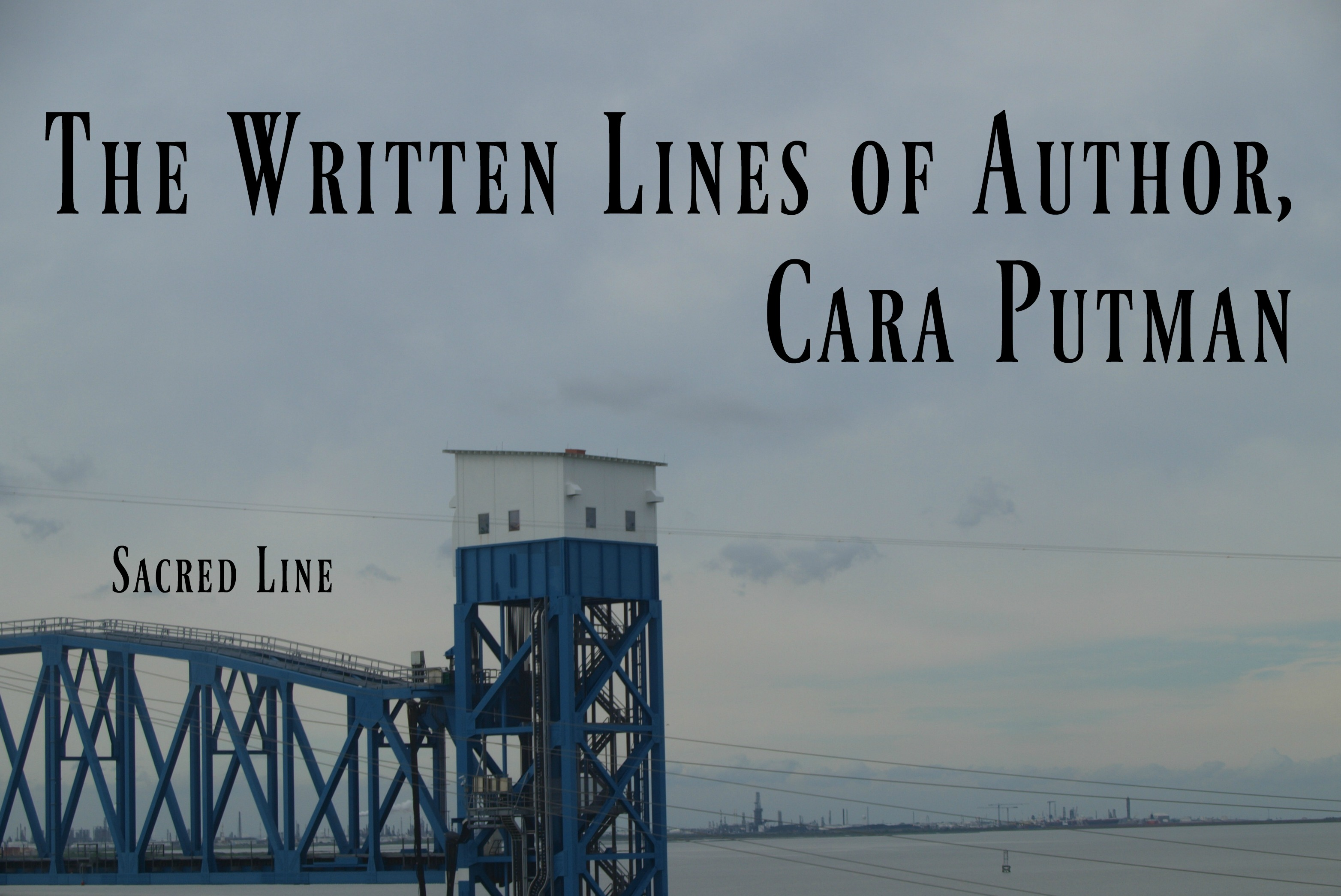 written lines of Cara Putman