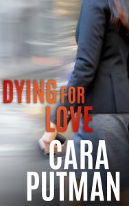 Cara Putman Dying For Love Hidden Justice Prequel