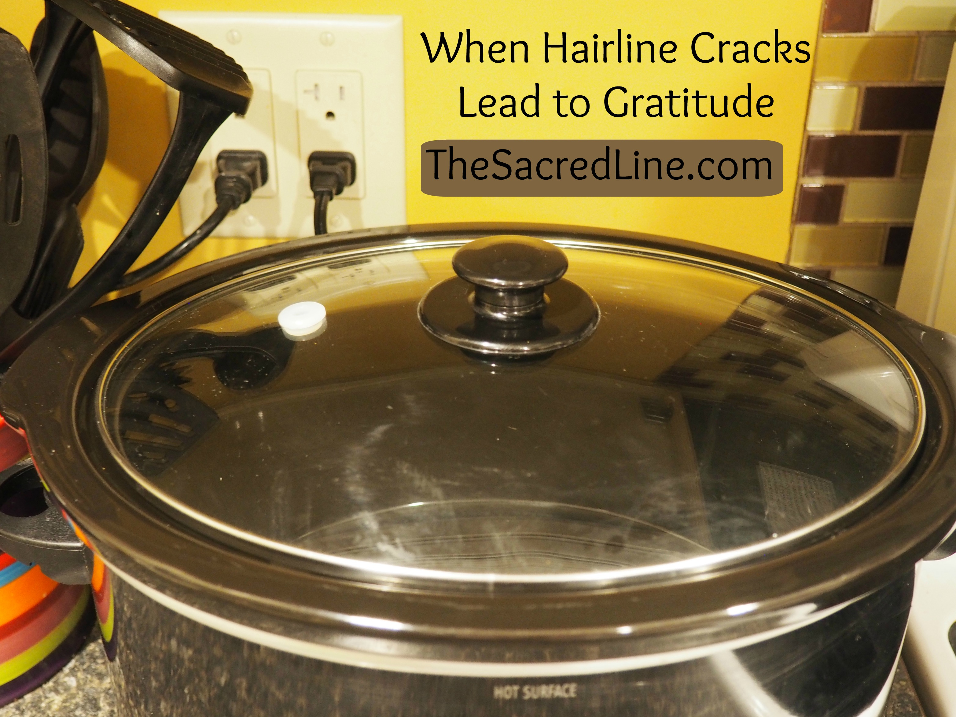 Hairline Cracks to Gratitude