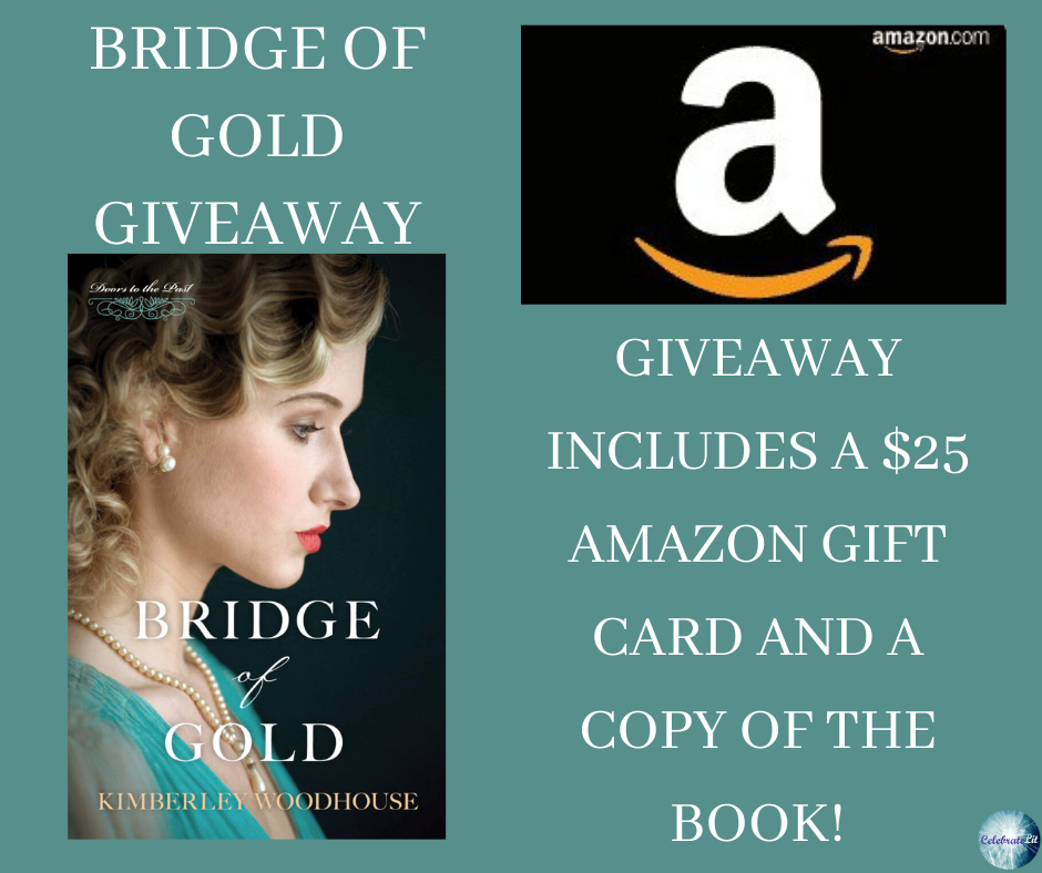 Bridge of Gold by Kimberly Woodhouse Celebrate LIt Giveaway